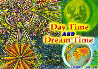 DAY TIME AND DREAM TIME
